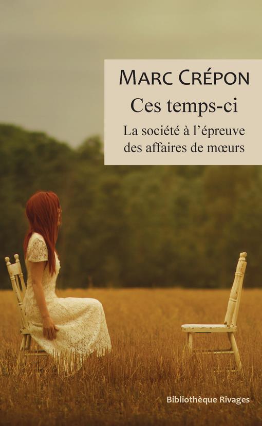CE TEMPS-CI  -  LA SOCIETE A L'EPREUVE DES AFFAIRES DE MOEURS