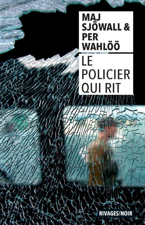 LE POLICIER QUI RIT