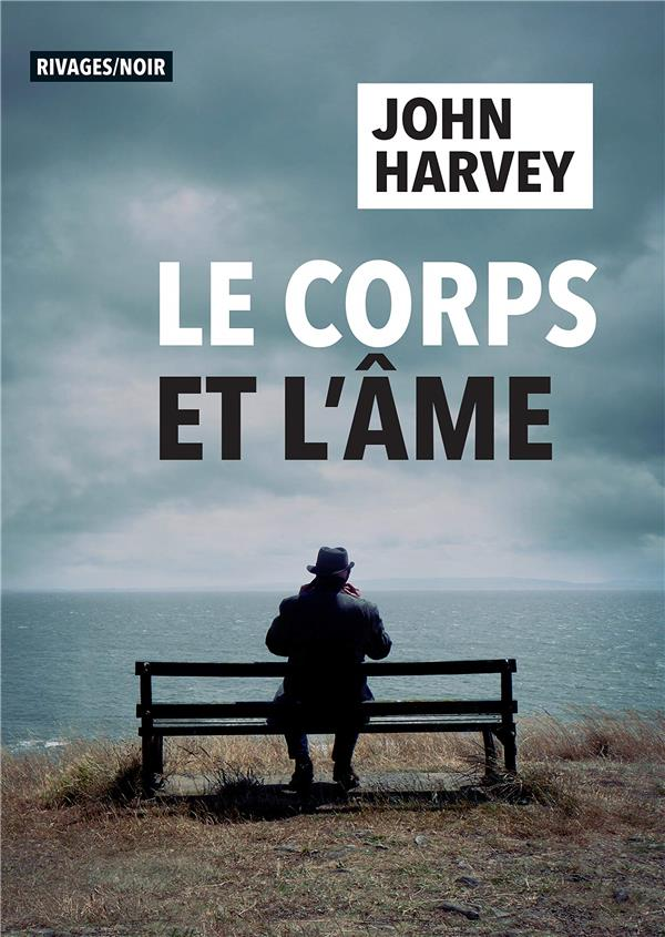 CORPS ET AME HARVEY, JOHN Rivages
