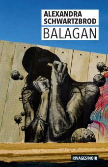 BALAGAN SCHWARTZBROD A. Rivages