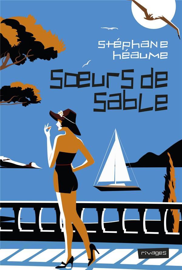 SOEURS DE SABLE HEAUME STEPHANE Rivages