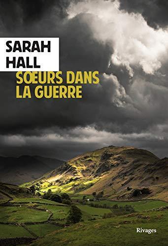 SOEURS DANS LA GUERRE HALL SARAH Rivages