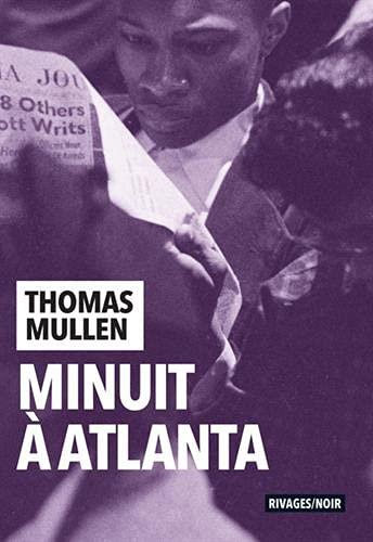 MINUIT A ATLANTA MULLEN, THOMAS Rivages