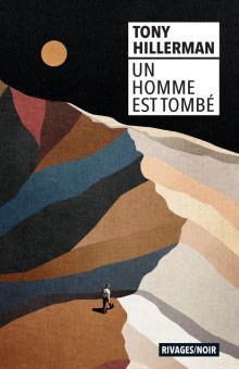 UN HOMME EST TOMBE HILLERMAN, TONY Rivages