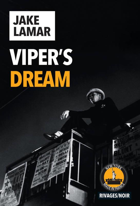 VIPER'S DREAM LAMAR, JAKE Rivages