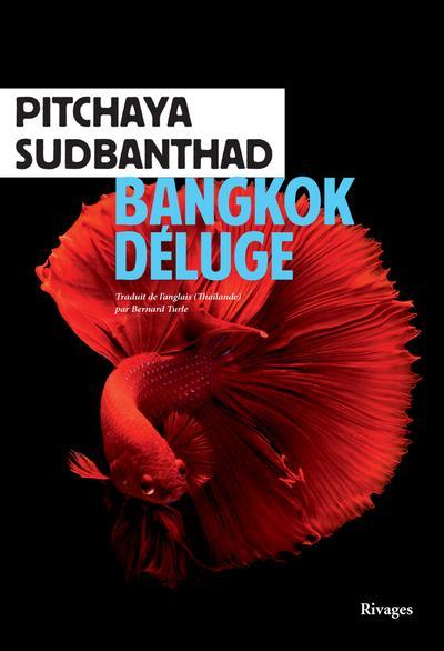 BANGKOK DELUGE SUDBANTHAD, PITCHAYA Rivages