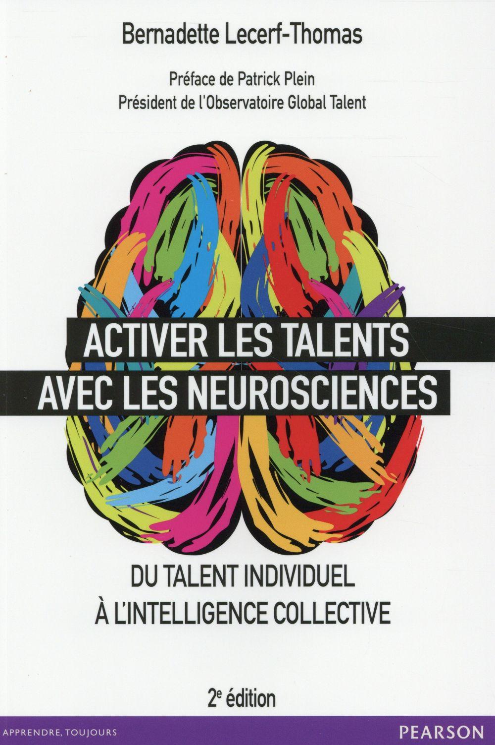 ACTIVER LES TALENTS AVEC LES NEUROSCIENCES (2E EDITION) LECERF THOMAS B. Pearson