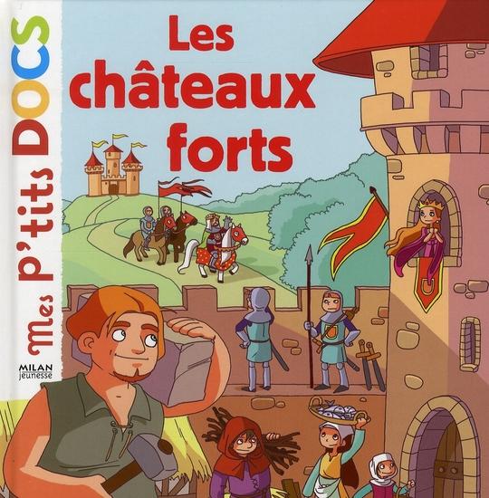 LES CHATEAUX FORTS LEDU/GUILLARD BD Kids