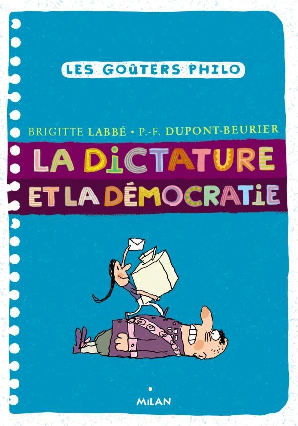 LA DICTATURE ET LA DEMOCRATIE