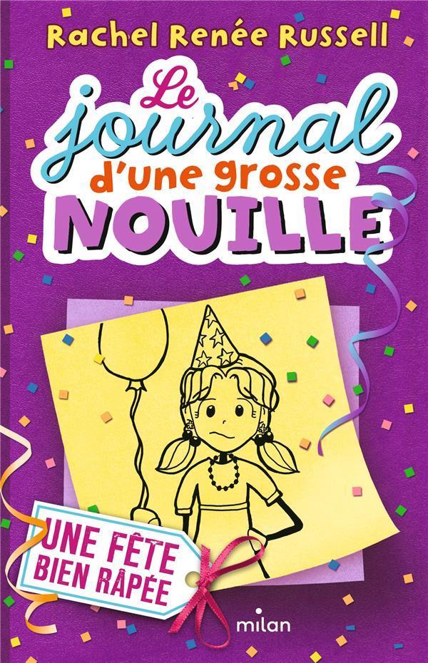 LE JOURNAL D'UNE GROSSE NOUILLE, TOME 02 Russell Rachel Renée Milan jeunesse