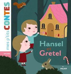 HANSEL ET GRETEL CABROL/CHOUX BD Kids