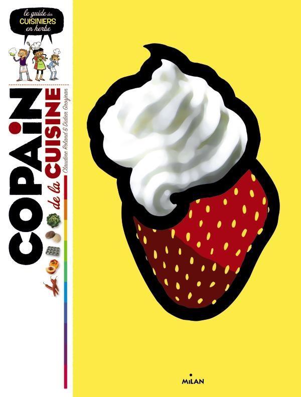 COPAIN DE LA CUISINE GROSJEAN/ROLAND Milan jeunesse