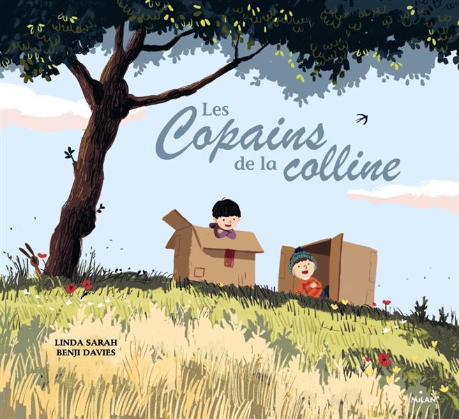 LES COPAINS DE LA COLLINE DAVIES/SARAH Milan jeunesse