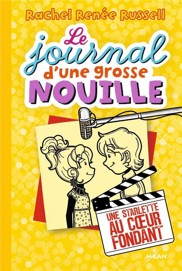 LE JOURNAL D'UNE GROSSE NOUILLE, TOME 07 Russell Rachel Renée Milan jeunesse