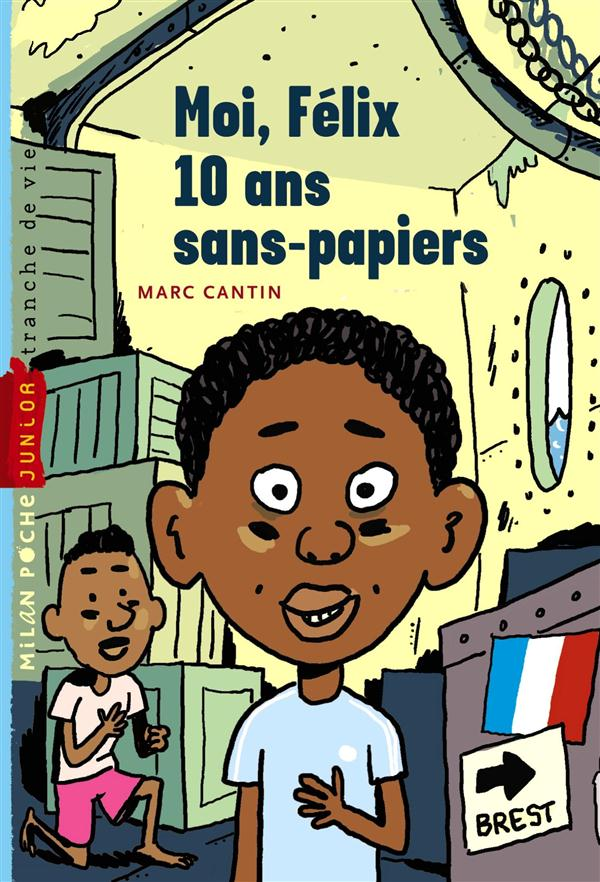 MOI FELIX, 10 ANS, SANS PAPIER T.1 CANTIN/SAPIN Milan jeunesse
