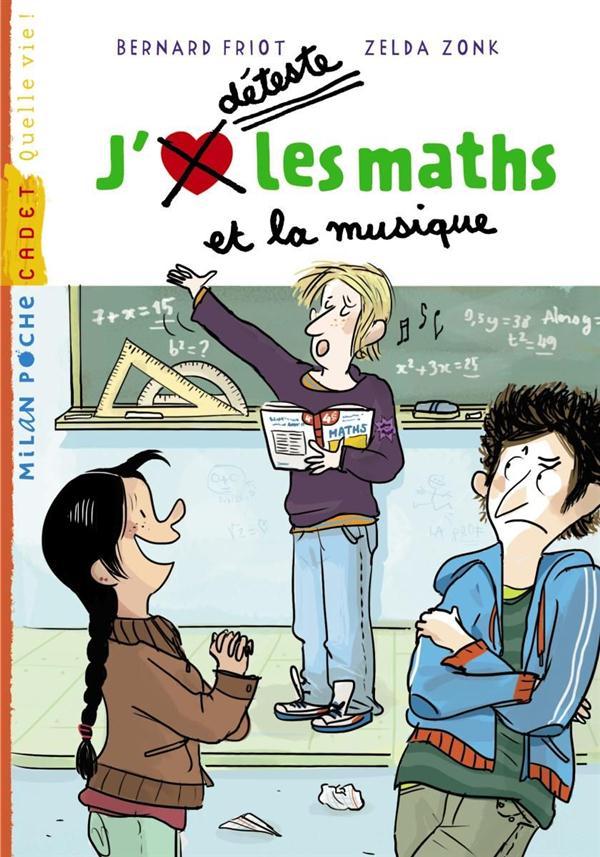 J'déteste les maths et la musique