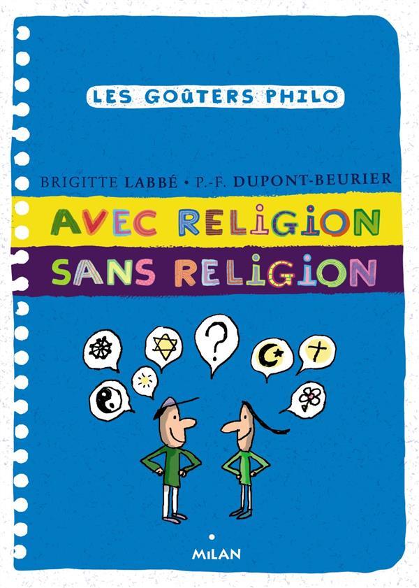 LES GOUTERS PHILO - 44 - AVEC RELIGION SANS RELIGION