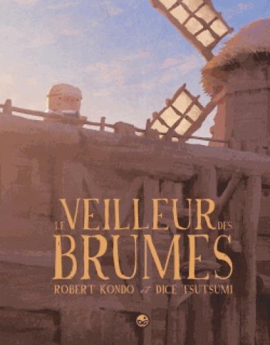 LE VEILLEUR DES BRUMES T.1
