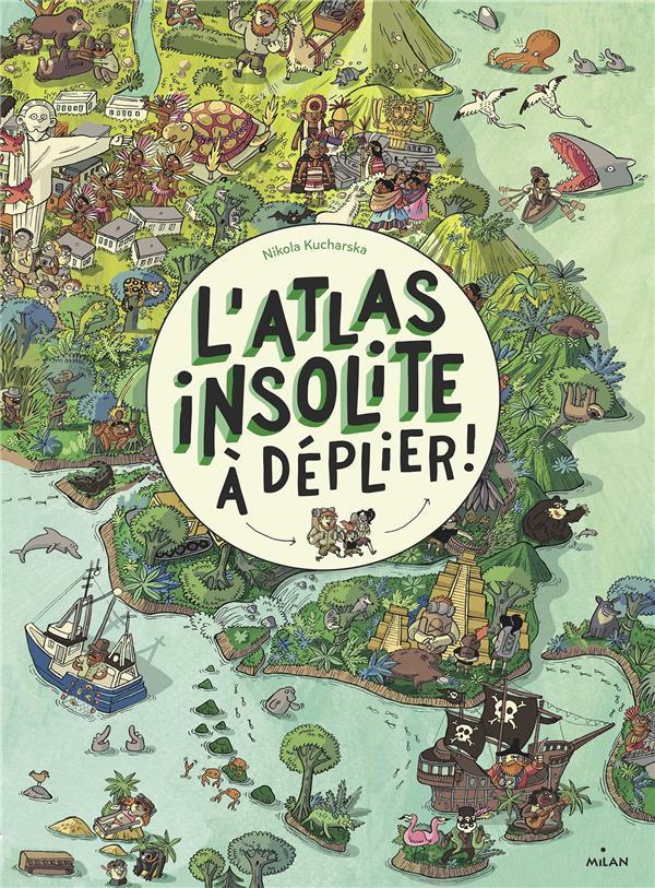L'ATLAS INSOLITE A DEPLIER !