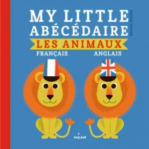 MY LITTLE ABECEDAIRE  -  ANIMAUX FRANCAIS ANGLAIS
