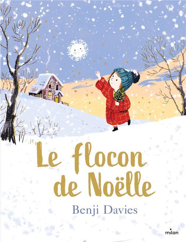 LE FLOCON DE NOELLE DAVIES BENJI BD Kids