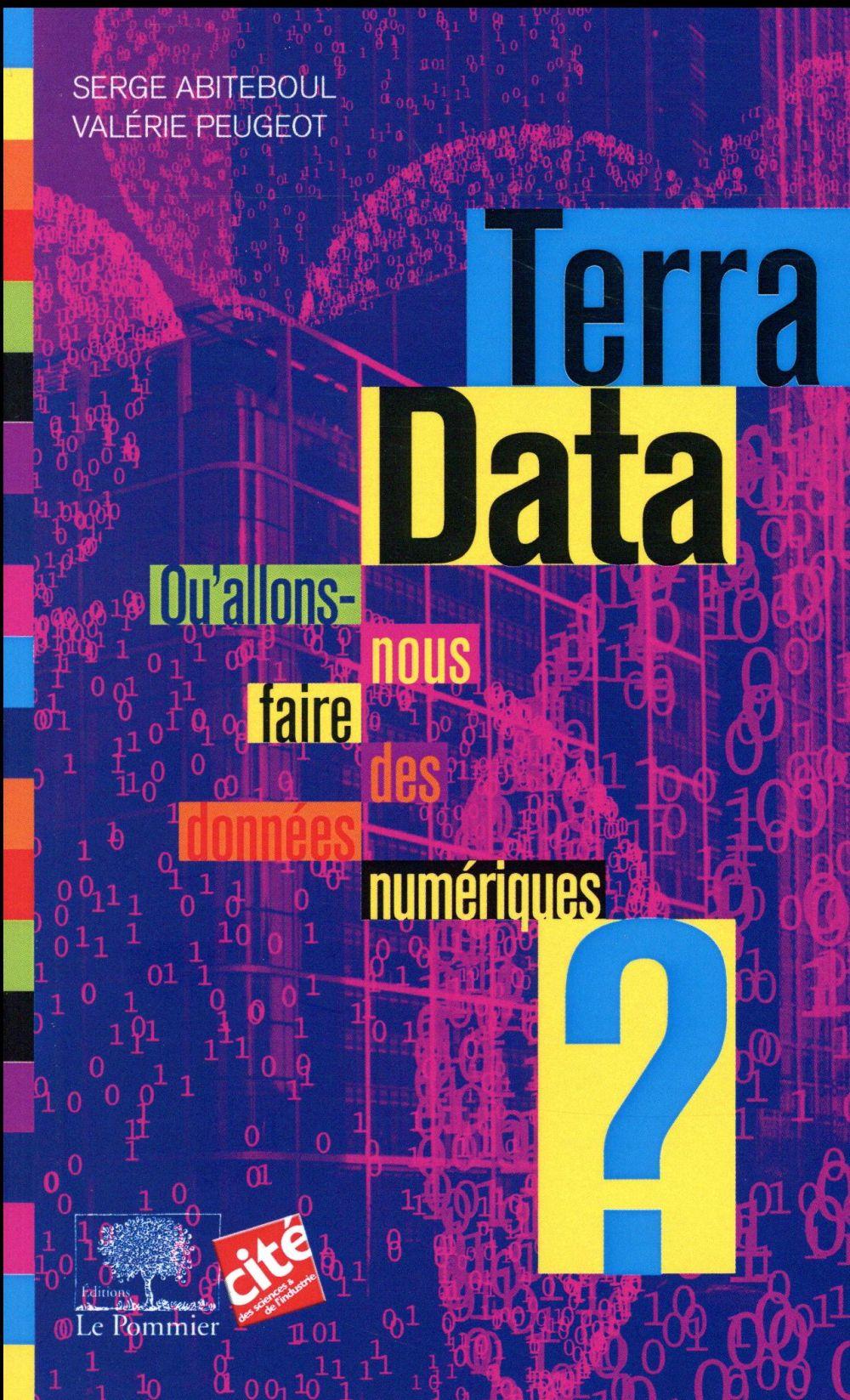 TERRA DATA - QU'ALLONS-NOUS FAIRE DES DONNEES NUMERIQUES