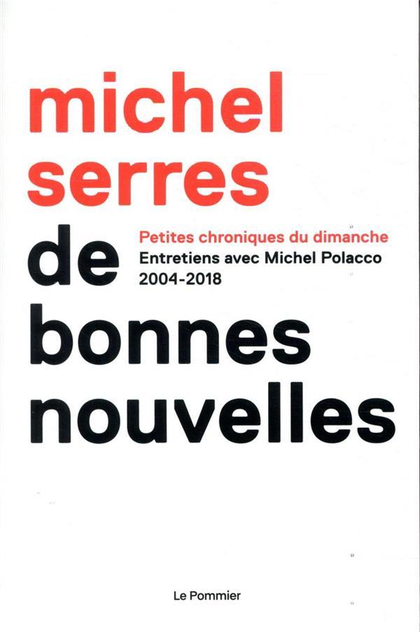 DE BONNES NOUVELLES  -  CHRONIQUES 2004-2018
