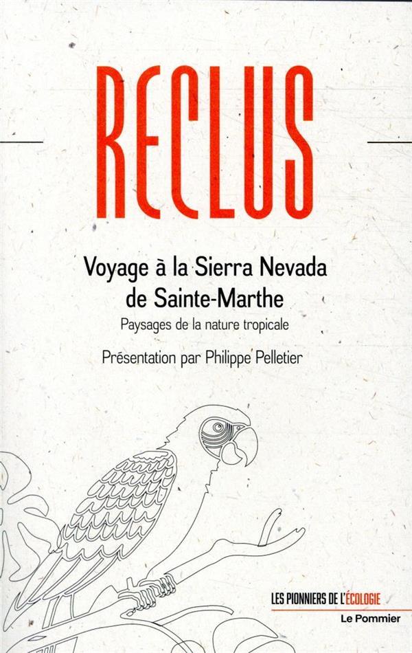 VOYAGE A LA SIERRA NEVADA DE SAINTE-MARTHE  -  PAYSAGES DE LA NATURE TROPICALE