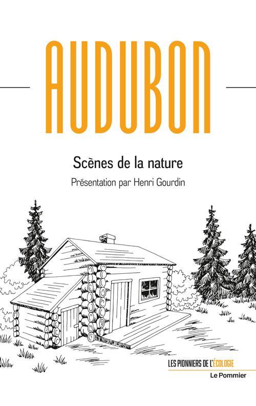 SCENES DE LA NATURE AUDUBON/GOURDIN POMMIER