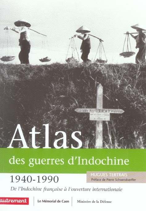 ATLAS DES GUERRES D'INDOCHINE TERTRAIS HUGUES AUTREMENT