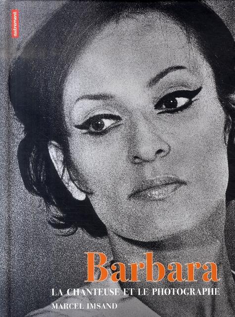 BARBARA  -  LA CHANTEUSE ET LE PHOTOGRAPHE DEBESSIERES DANIEL AUTREMENT