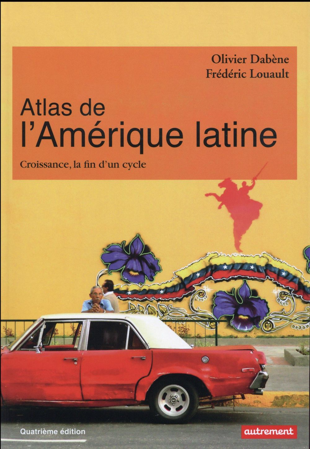 ATLAS DE L'AMERIQUE LATINE NE 2016