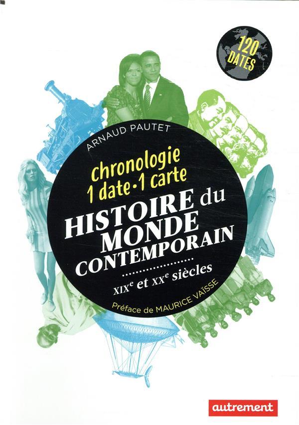 HISTOIRE DU MONDE CONTEMPORAIN  -  XIXE ET XXE SIECLES  AUTREMENT