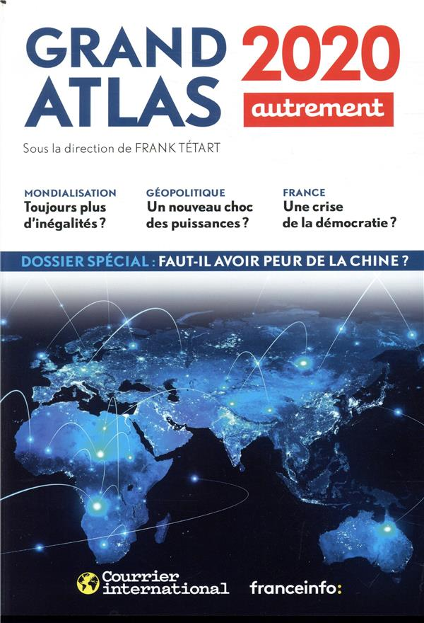 GRAND ATLAS (EDITION 2020) COLLECTIF/TETART IDC communication