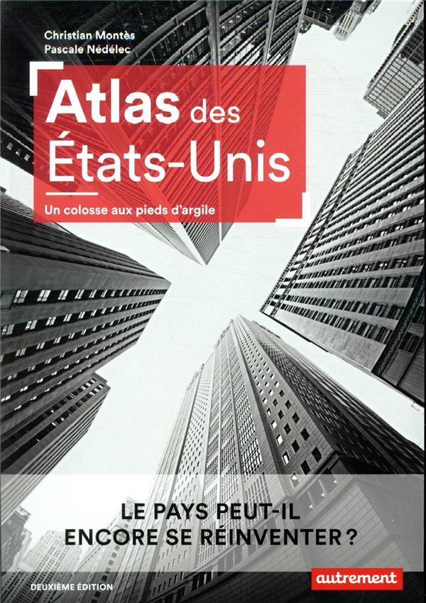 ATLAS DES ETATS-UNIS CHRISTIAN MONTES ET AUTREMENT