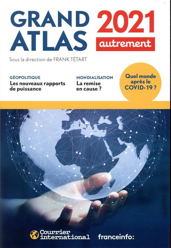 GRAND ATLAS 2021 COLLECTIF AUTREMENT