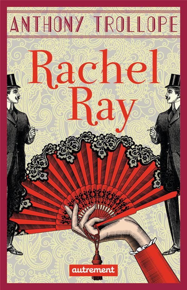 RACHEL RAY ANTHONY TROLLOPE AUTREMENT