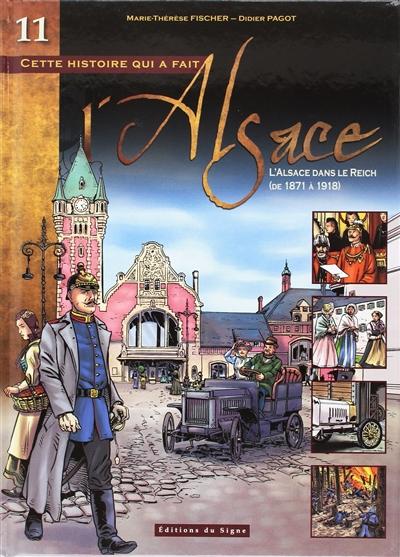 L'ALSACE DANS LE REICH TOME 11 XXX Ed. du Signe