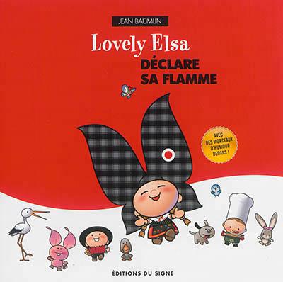 LOVELY ELSA DECLARE SA FLAMME - TOME 1 XXX Ed. du Signe