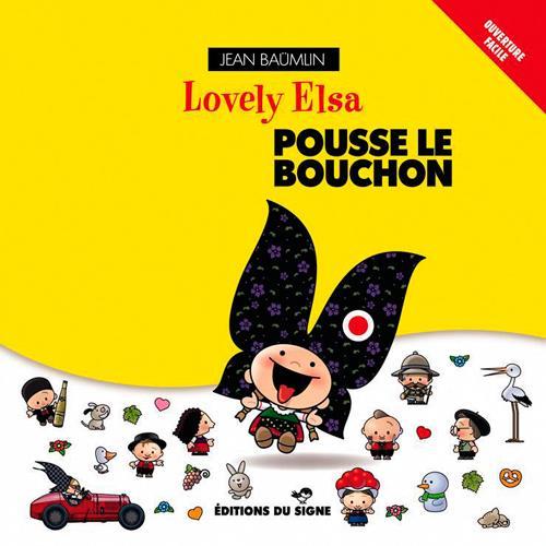 LOVELY ELSA POUSSE LE BOUCHON XXX SIGNE