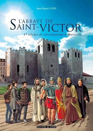 L'ABBAYE SAINT VICTOR DE MARSEILLE
