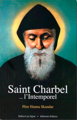 SAINT CHARBEL L'INTEMPOREL