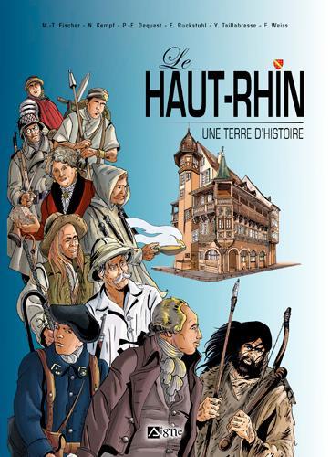 LE HAUT-RHIN UNE TERRE D'HISTOIRE RUCKSTUHL ERIC SIGNE