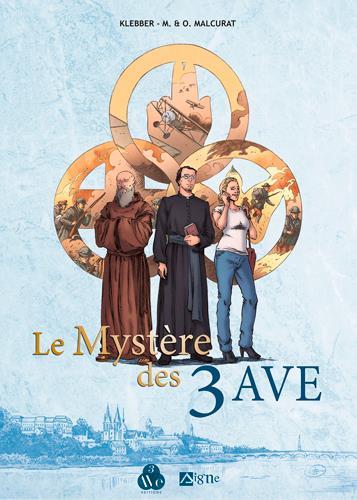 LE MYSTERE DES 3 AVE