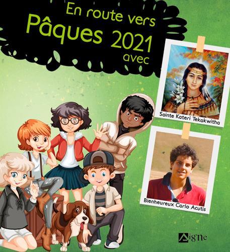 LES ENFANTS VERS PAQUES  -  EN ROUTE VERS PAQUES (EDITION 2021)
