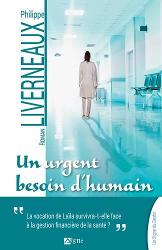 UN URGENT BESOIN D'HUMAIN LIVERNEAUX PHILIPPE SIGNE