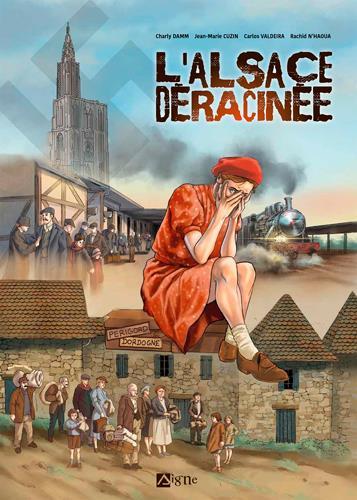 L'ALSACE DERACINNEE DAMN/CUZIN SIGNE