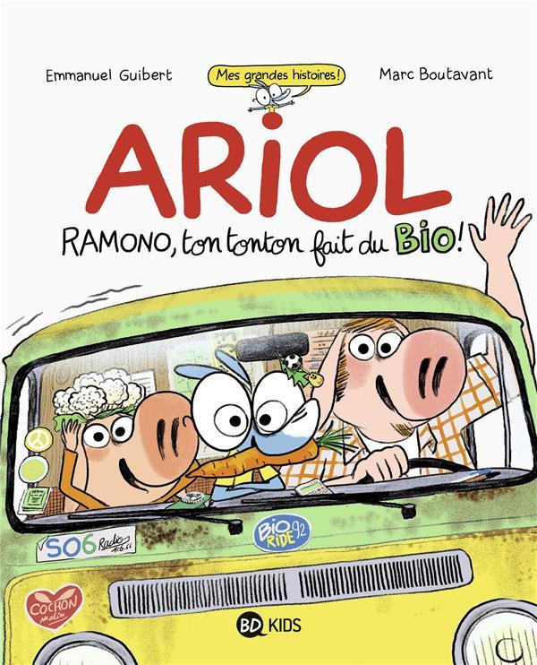 ARIOL  -  RAMONO, TON TONTON FAIT DU BIO !