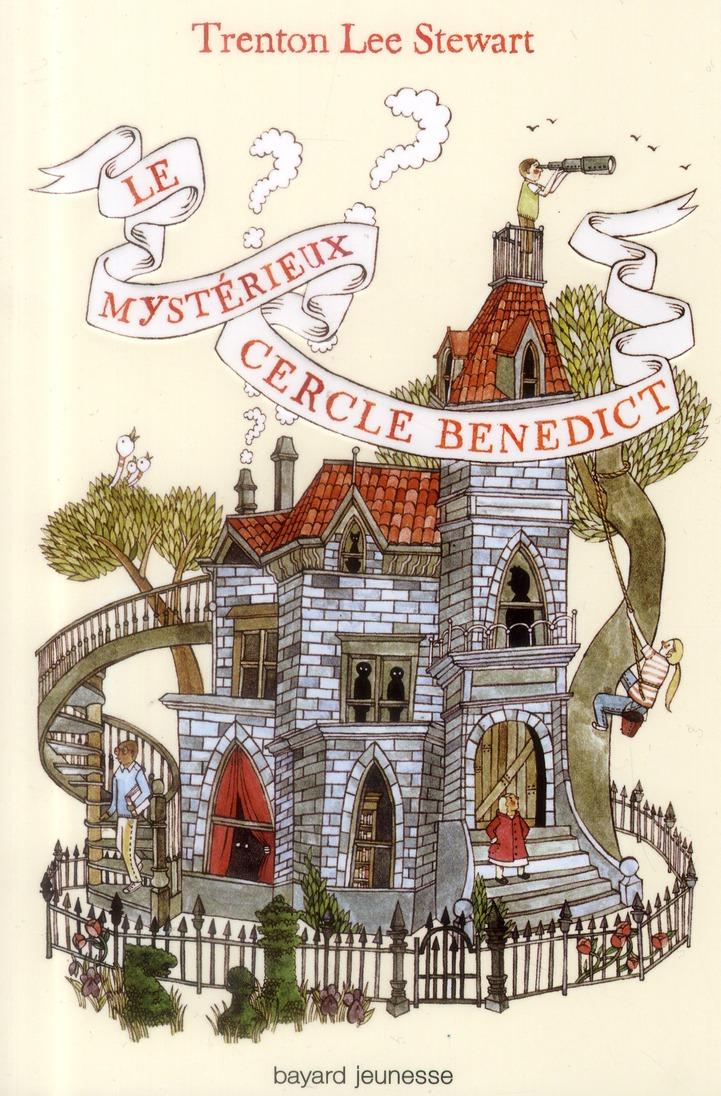 LE MYSTERIEUX CERCLE BENEDICT T.1 STEWART TRENTON LEE Bayard Jeunesse