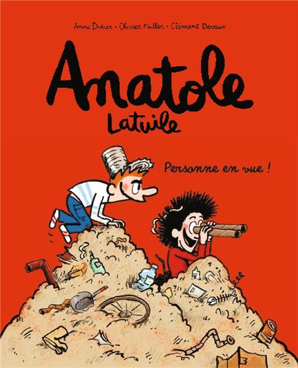 ANATOLE LATUILE, TOME 03 - PERSONNE EN VUE